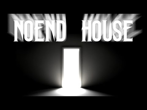 NoEnd House [Compilation]   CreepyPasta Storytime