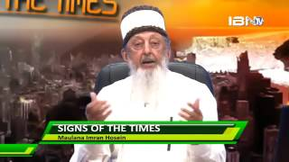 SIGNS OF THE TIMES [2] 19 2 17 By Sheikh Imran N  Hosein