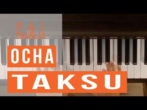 Ocha - Taksu Piano Cover