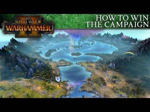 Total War: WARHAMMER 2 Beginner's Guide - How to Win the Campaign