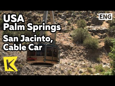 【K】USA Travel-PalmSprings[미국 여행-팜스프링스]샌 재신토 산, 케이블카/San Jacinto, Cable Car/360 Rotation/Desert
