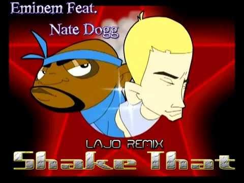 Eminem - Shake That (Feat. Nate Dogg) (LaJo Remix)