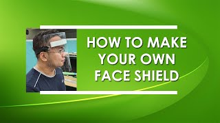 Diy: How To Make Your Own Face Shield