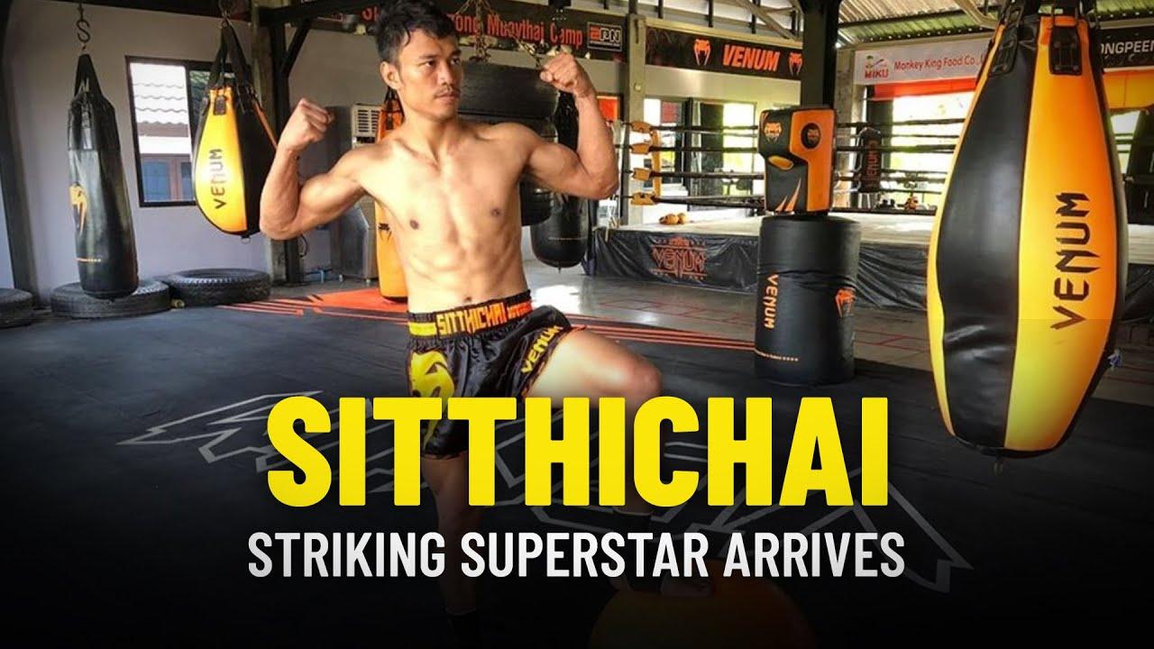 Striking Superstar Sitthichai Arrives In ONE Championship