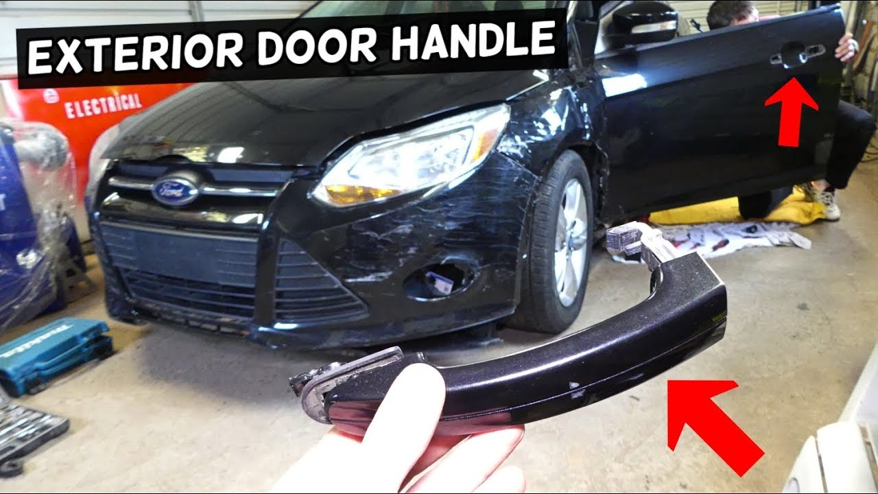 How To Remove Replace Exterior Door Handle On Ford Focus Mk3 Youtube