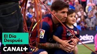 El Día Después (24/05/2015): Papá Messi