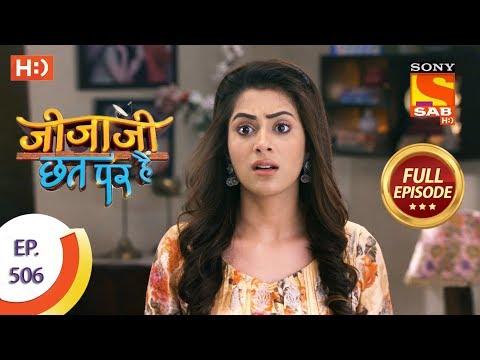 Jijaji Chhat Per Hai - Ep 506 - Full Episode - 19th December 2019