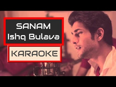 ishq bulava   sanam   karaoke   ishq    karaoke with lyrics   Clean
