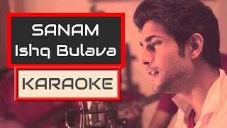 ishq bulava | sanam | karaoke | ishq | karaoke with lyrics | Clean
