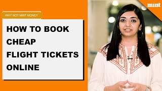 Why Not Mint Money | How to book cheap flight tickets online