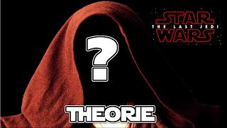 Wer ist der letzte Jedi? - Star Wars Episode 8 The last Jedi Theorie