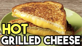 The Best Grilled Cheese Sandwich Very Hot