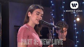 [INTIMATE PERFORMANCE - DUA LIPA] PART 3: NEW LOVE