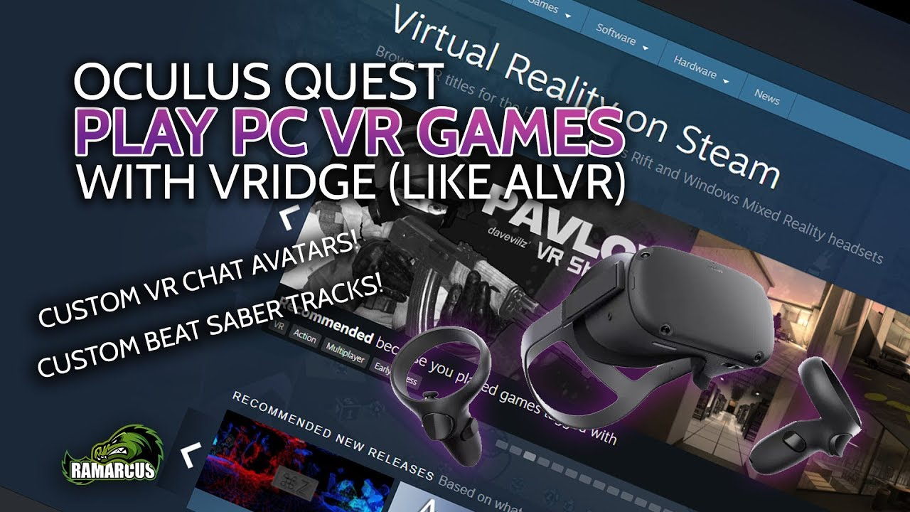 Oculus Quest Play Pc Vr Games From Steam Vr And More