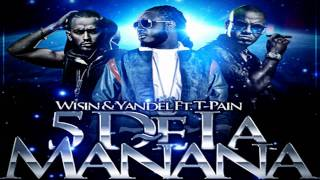 wisin yandel ft t pain 5 de la maana original completa 5 o clock spanish remix