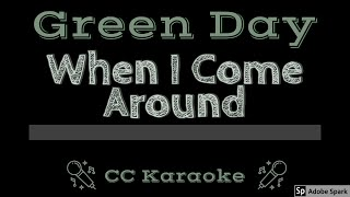 Green Day • When I Come Around (CC) [Karaoke Instrumental Lyrics]