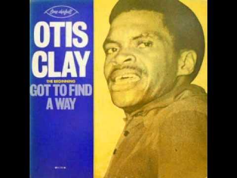 Otis Clay- Precious Precious