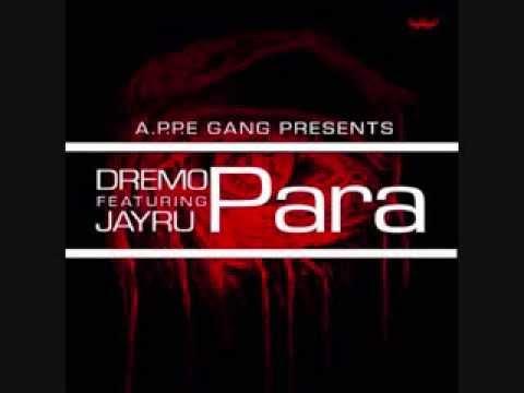 DREMO - PARA ft JAYRU