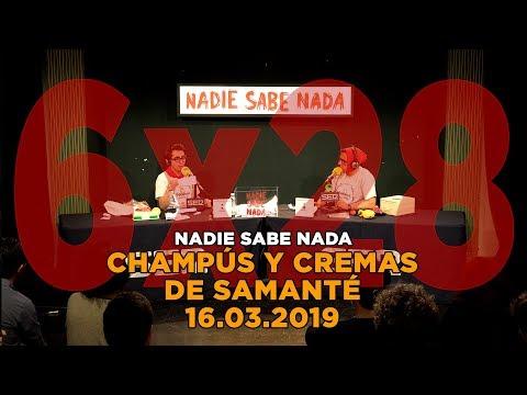 NADIE SABE NADA - (6x28): Champús y cremas de samanté