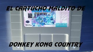 "Live Stream -  El Gameplay del ""Cartucho Maldito"" de Donkey Kong Country de SNES"