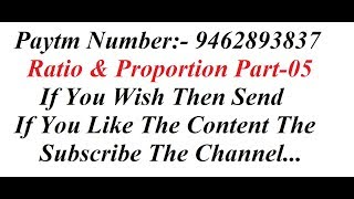 Ratio And Proportion Part-05 || FOCUSED ON || SSC CGL || BANKING || RAILWAYS || CAT || OTHER EXAMS||