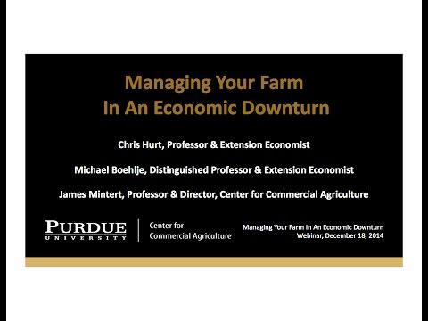 Webinar: Managing Your Farm In An Economic Downturn, December 18, 2014