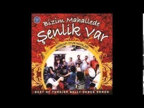 BİZİM MAHALLEDE ŞENLİK VAR CADALOZ KAYNANA AHIRKAPI OYUN HAVALARI BEST OF TURKİSH BELLY DANCE SONG