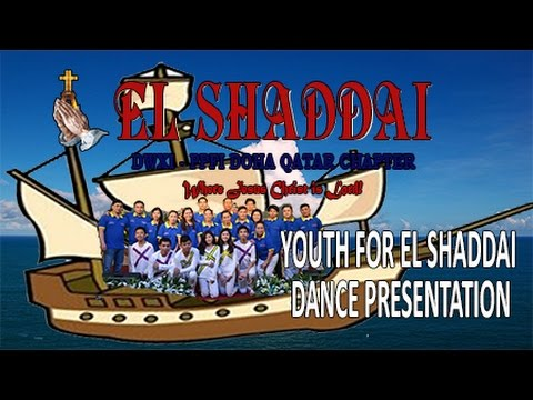 EL SHADDAI Doha Qatar - 7th Anniversary Dance Presentation - Youth For El Shaddai
