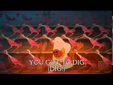 Princess and the Frog - Dig a Little Deeper (Sing-Along Lyrics)