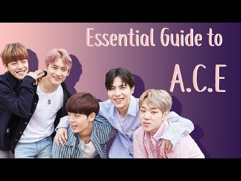 Essential Guide to A.C.E - Members, Music, Etc.!