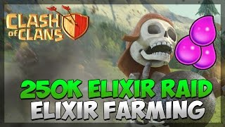 Clash of Clans - 250k Elixir Raid | Clash of Clans Great Attacks & Great Raids | Elixir Farming!