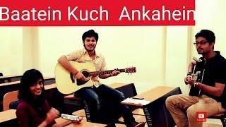 Cover Song || Baatein Kuch aan Kahi si || { Sagar,Shomik,Sharda }