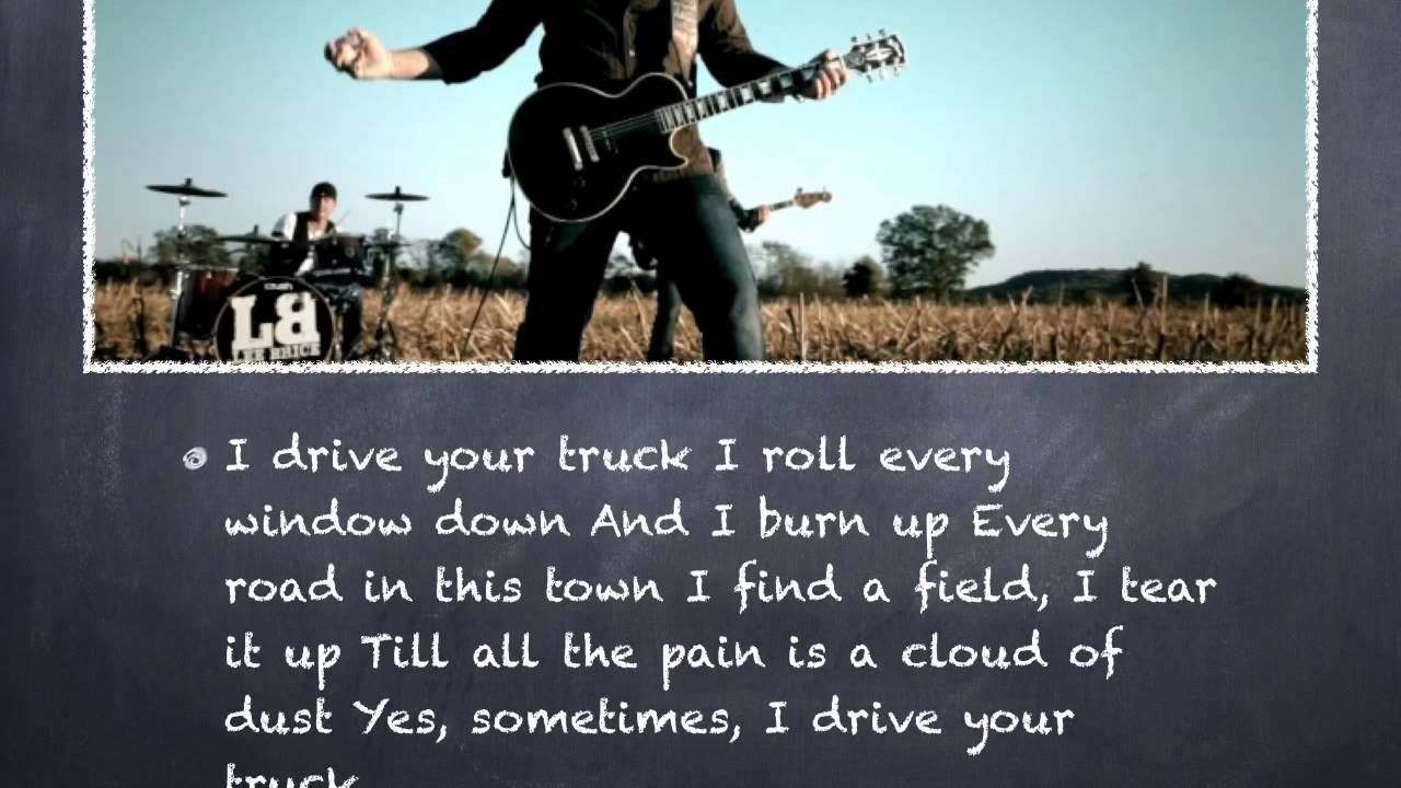 The Cars Drive Lyrics: I Drive Your Truck (Hard To Love) Lyrics