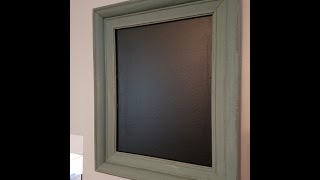 Quiet crafting - Turn a thrift store picture frame into a distressed chalkboard