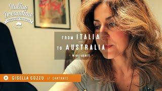 From Italia to Australia #1 | Gisella Cozzo | Cantante