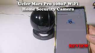 UcFer Mars Pro 1080p Indoor WiFi Security Camera Setup and Review