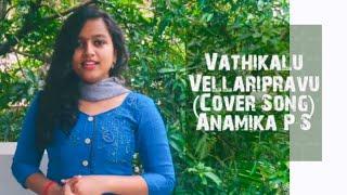 Vathikalu Vellaripravu (Cover)    Anamika P S