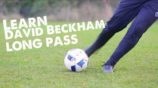 Learn David Beckham long pass - Day 4 of 90