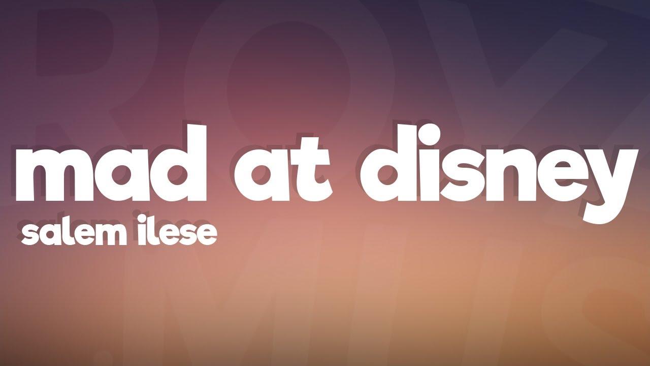salem ilese - mad at disney (Lyrics)