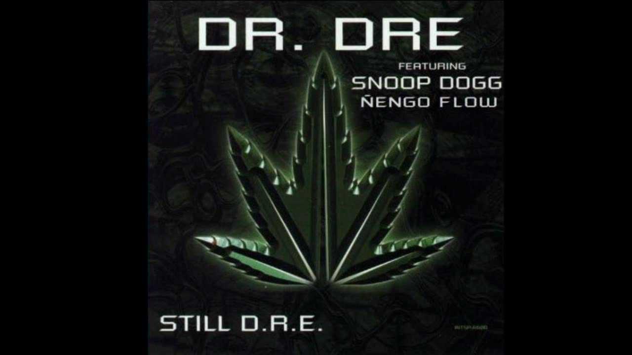 Dr Dre Still D R E Feat Snoop Dogg ñengo Flow