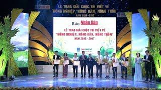 """Lễ trao giải cuộc thi viết về """"Nông nghiệp, Nông dân, Nông thôn"""" năm 2016 - 2017"""