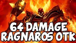 64 Damage Ragnaros OTK
