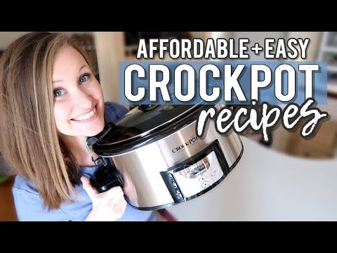 EASY + AFFORDABLE CROCK POT MEALS | EASY SLOW COOKER RECIPES