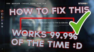 "Battlefield 1 How To Fix ""YOU HAVE LOST CONNECTION TO THE EA SERVERS"" 2018"