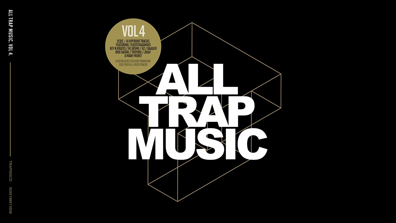 All Trap Music Vol 4 Album Megamix Out Now Youtube