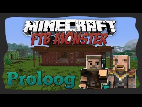 Let's Play FtB Monster - 0. osa - Proloog