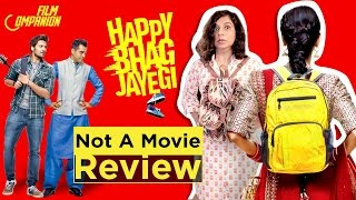 Happy Bhag Jayegi | Not a Movie Review | Sucharita Tyagi
