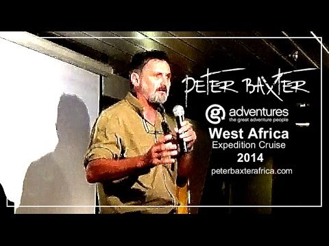 Peter Baxter MS Expedition 2014 West Africa - P1