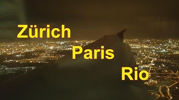 Flug von Zürich via Paris nach Rio de Janeiro