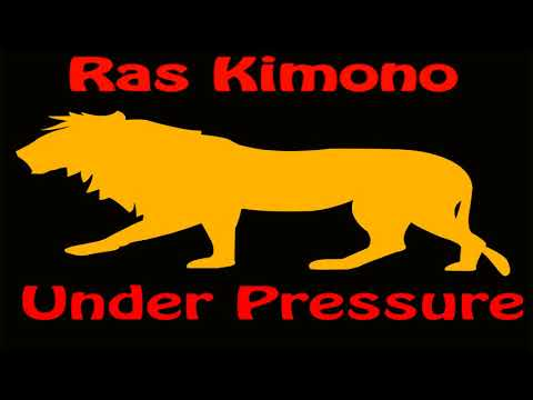 Ras Kimono - Under Pressure (Official Audio)